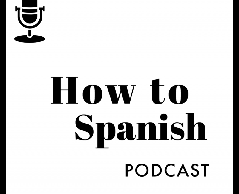 how to spanish podcast podcasts ele
