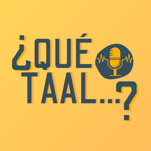 que taal podcasts ele