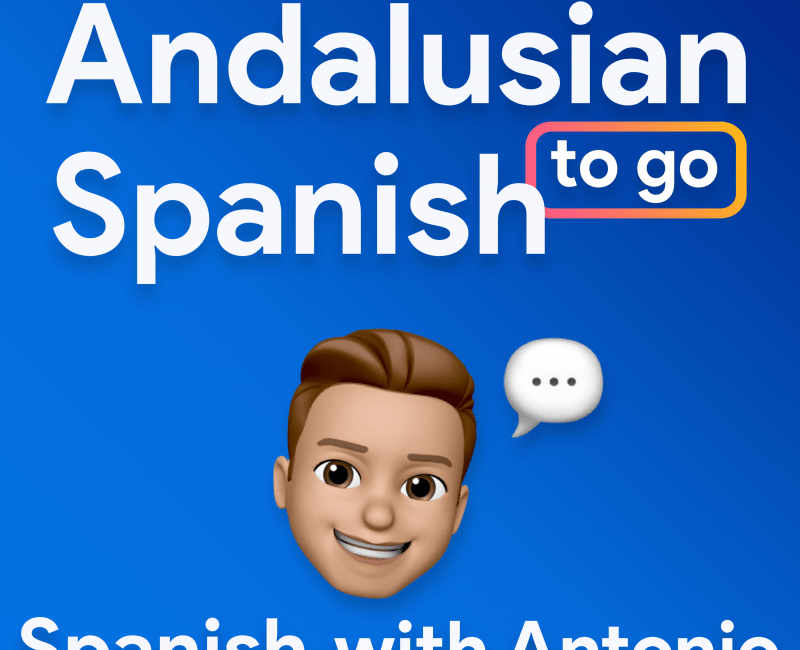 Andalusian Spanish to go podcasts ele